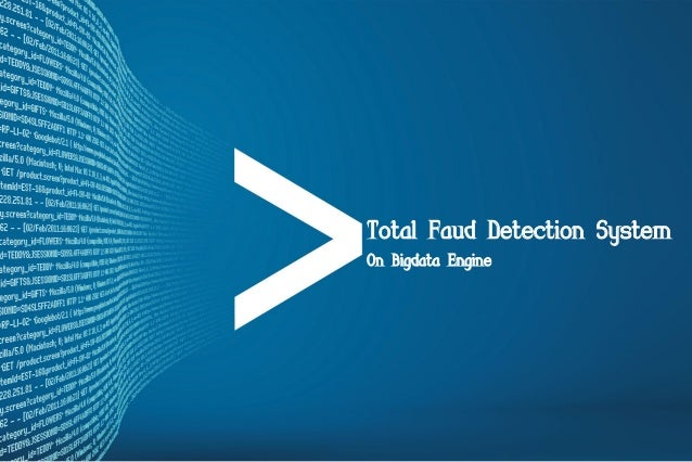 Total Faud Detection System On Bigdata Engine  1