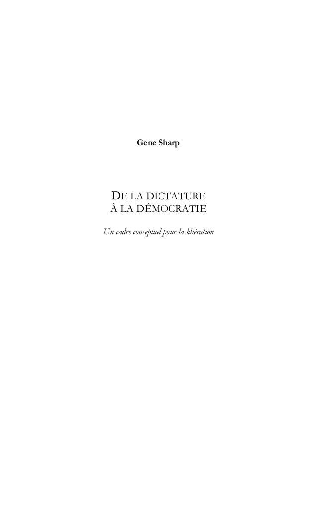 Gene SharpDE LA DICTATUREÀ LA DÉMOCRATIEUn cadre conceptuel pour la libération