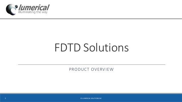 Lumerical Software: FDTD Solutions