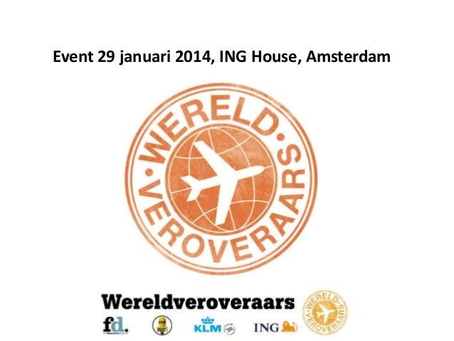 Event 29 januari 2014, ING House, Amsterdam