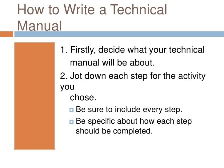 writing technical manuals Technical manual template is a tool training manual, sample instruction manual template etc technical manual helps to provide with technical since writing a.