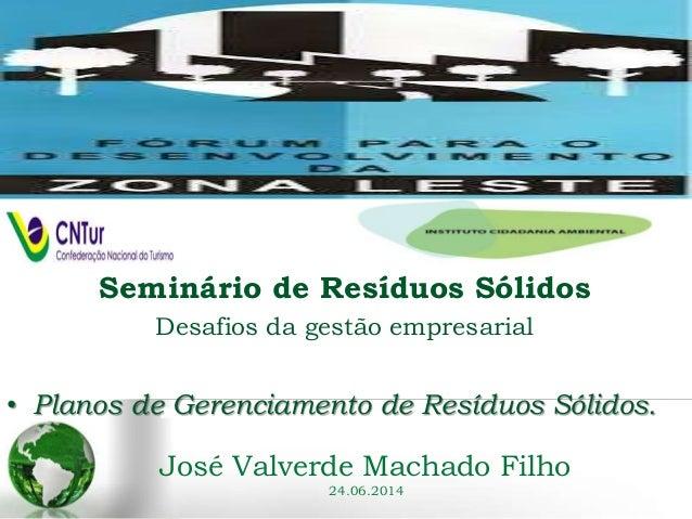 Plano de Gerencimanto de Resíduos Sólidos por José Valverde Machado Filho