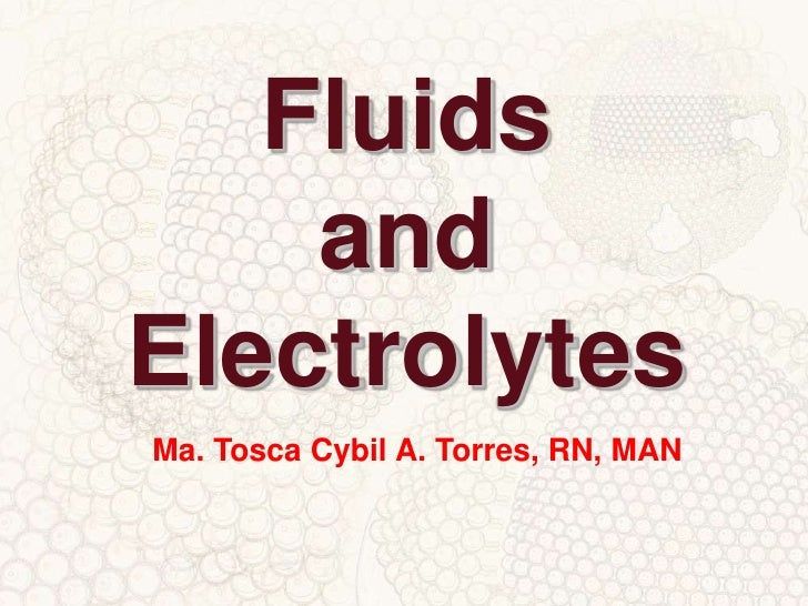 fluid and electrolytes Fluid and electrolytes in adult parenteral nutrition by theresa fessler, ms, rd, cnsc suggested cdr learning codes: 2070, 3040, 5440 level 3.