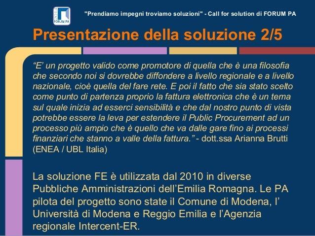 """""""Prendiamo impegni troviamo soluzioni"""" - Call for solution di FORUM PA """"E' un progetto valido come promotore di quella che..."""