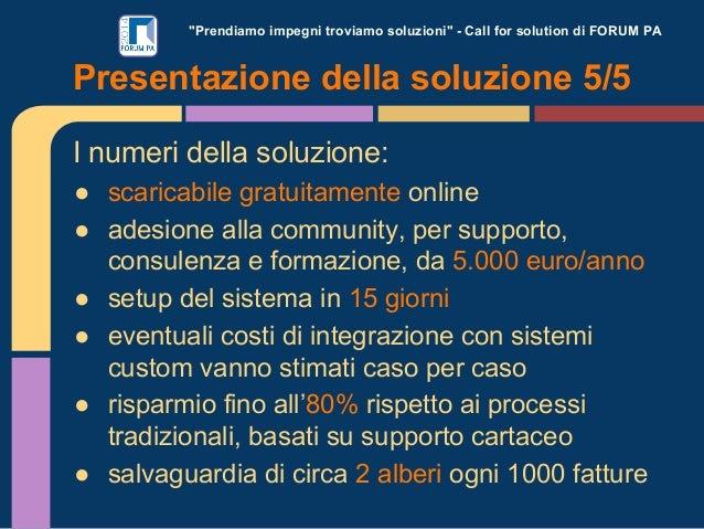 """""""Prendiamo impegni troviamo soluzioni"""" - Call for solution di FORUM PA I numeri della soluzione: ● scaricabile gratuitamen..."""