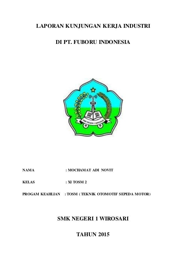 Laporan Kunjungan Industri Pt Fuboru Indonesia