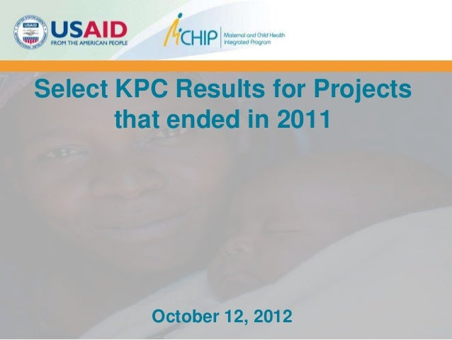 Select KPC Results for Projects       that ended in 2011         October 12, 2012