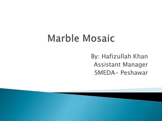 By: Hafizullah Khan Assistant Manager SMEDA- Peshawar
