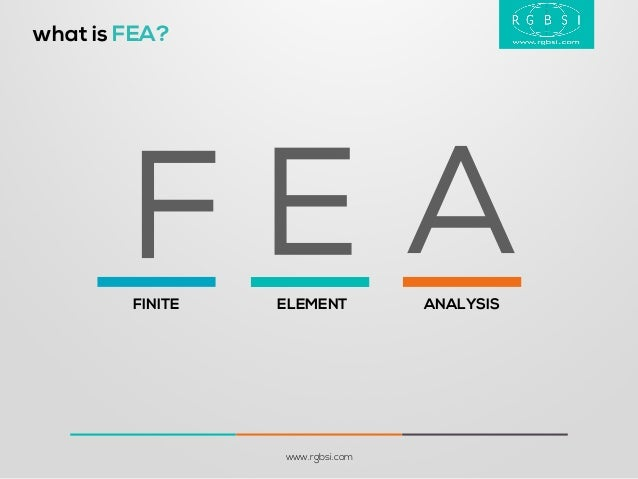 What is fea defining finite element analysis for Finite element methode