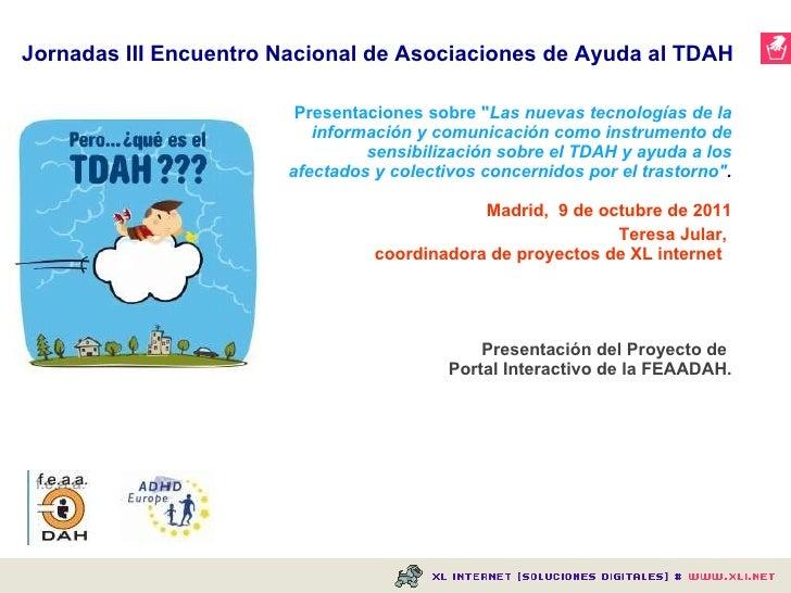 """<ul><li>Presentaciones sobre """" Las nuevas tecnologías de la información y comunicación como instrumento de sensibiliz..."""