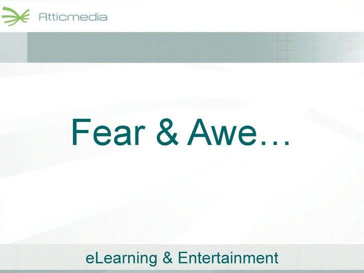 Fear & Awe…