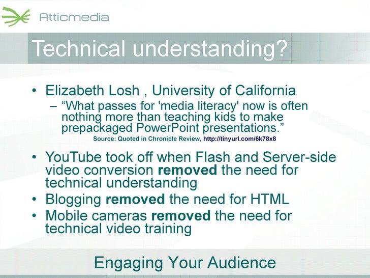 "Technical understanding? <ul><li>Elizabeth Losh , University of California </li></ul><ul><ul><li>"" What passes for 'media ..."