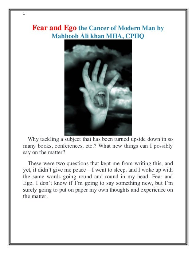 Fear and Ego the Cancer of Modern Man by Mahboob Ali khan ...