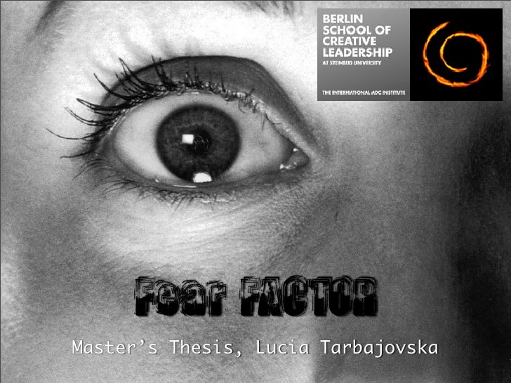 Fear FACTOR Master's Thesis, Lucia Tarbajovska