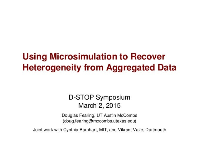 D-STOP Symposium March 2, 2015 Douglas Fearing, UT Austin McCombs (doug.fearing@mccombs.utexas.edu) Joint work with Cynthi...