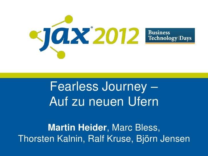 Fearless Journey –       Auf zu neuen Ufern       Martin Heider, Marc Bless,Thorsten Kalnin, Ralf Kruse, Björn Jensen