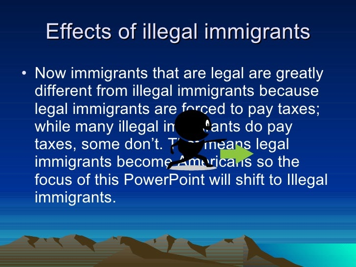 the influences and impacts of legal and illegal immigration How does immigration status affect health  undocumented immigrants receive none of the protections afforded legal immigrants  nursing home, illegal immigration, health insurance, health care, uninsured in the.