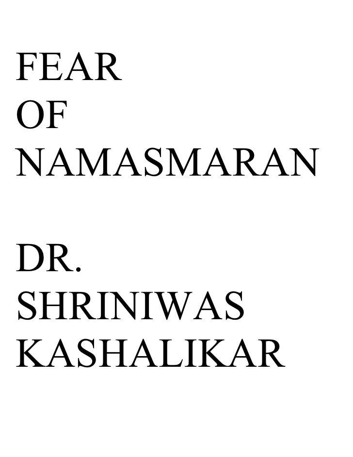 FEAR OF NAMASMARAN  DR. SHRINIWAS KASHALIKAR