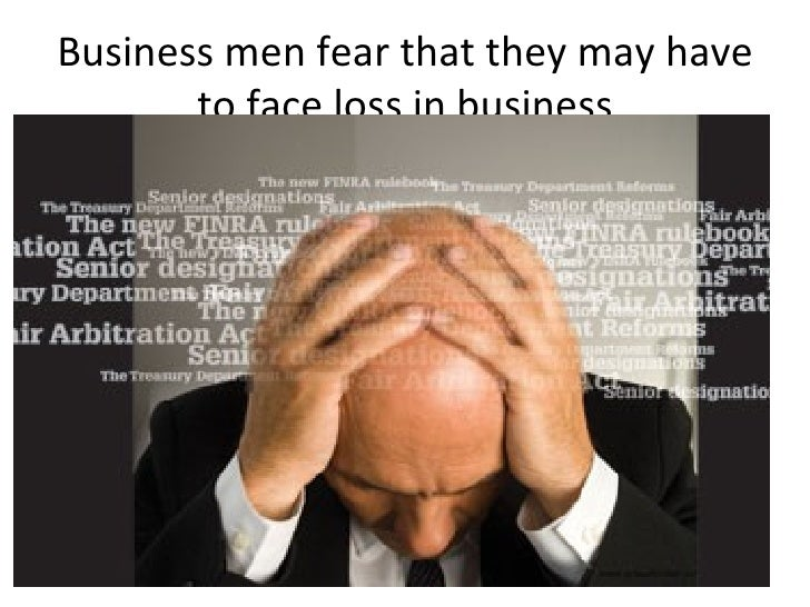 Business men fear that they may have to face loss in business