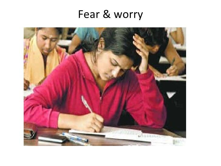 Fear & worry