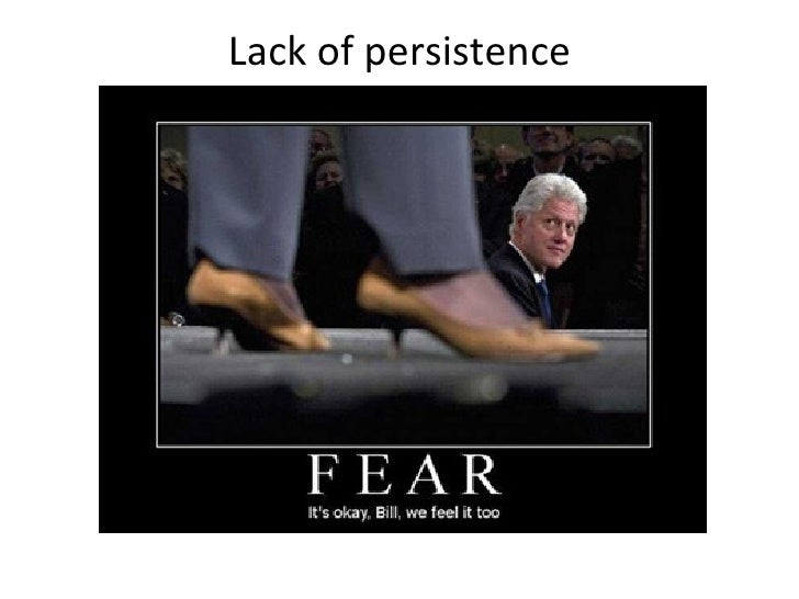 Lack of persistence