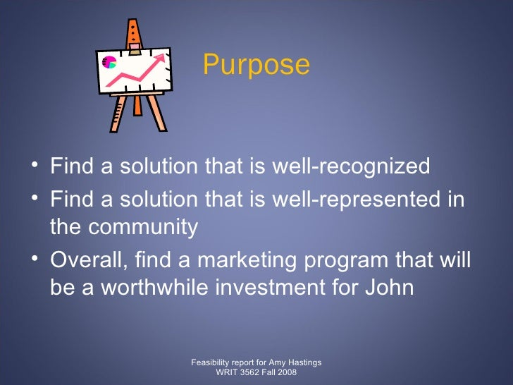 Purpose <ul><li>Find a solution that is well-recognized  </li></ul><ul><li>Find a solution that is well-represented in the...