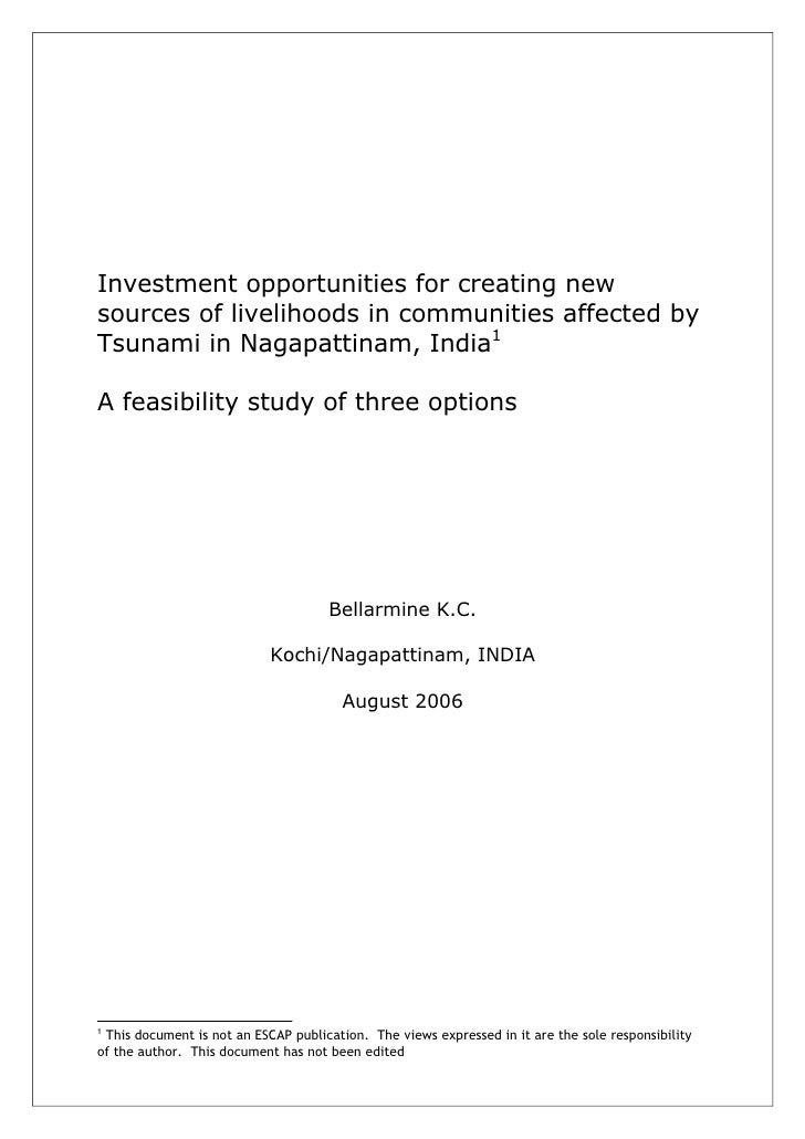 Investment opportunities for creating newsources of livelihoods in communities affected byTsunami in Nagapattinam, India1A...