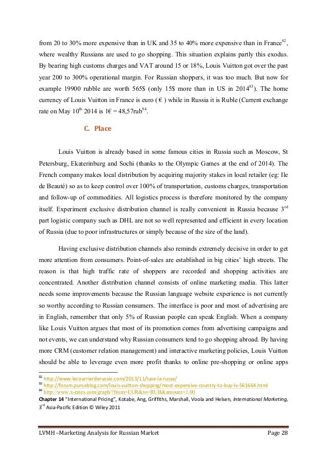 LVMH–MarketingAnalysisforRussianMarket Page28  from 20 to 30% more expensive than in UK and 35 to 40% more expens...