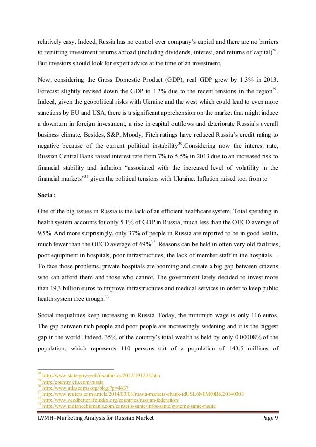 LVMH–MarketingAnalysisforRussianMarket Page9  relatively easy. Indeed, Russia has no control over company's capit...