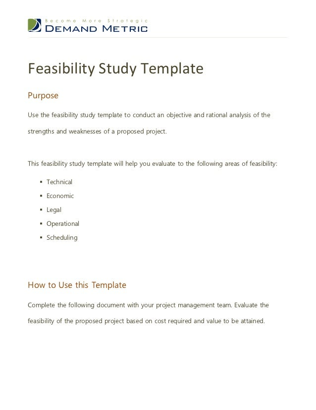 Feasibility study template feasibility study templatepurposeuse the feasibility study template to conduct an objective and rational analysis of thest wajeb