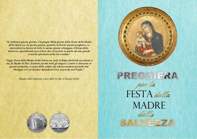 """""""Io dichiaro questo giorno, il 4 giugno 2014, giorno della Festa della Madre della Salvezza. In questo giorno, quando reci..."""
