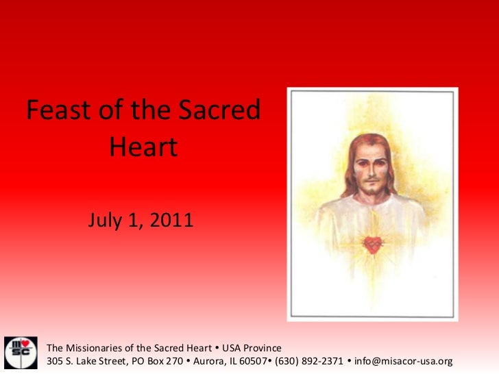 Feast of the Sacred Heart<br />July 1, 2011<br />The Missionaries of the Sacred Heart  USA Province<br />305 S. Lake Stre...