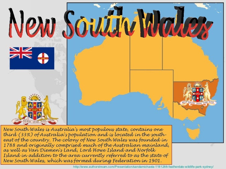 New South Wales is Australia's most populous state, contains one third (33%) of Australia's population and is located in t...