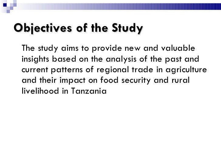 Objectives of the Study <ul><li>The study aims to provide new and valuable insights based on the analysis of the past and ...