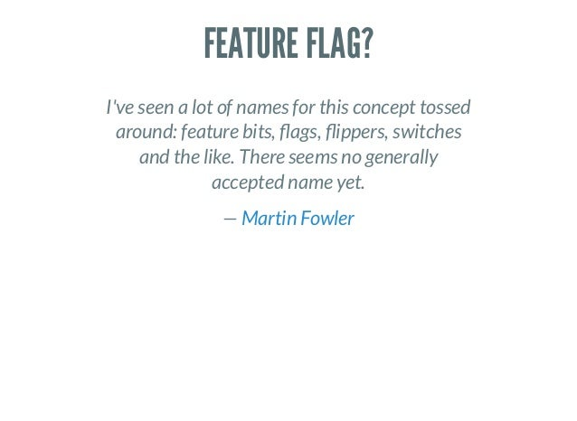 Feature Flags Are Flawed: Let's Make Them Better - DPC Slide 3