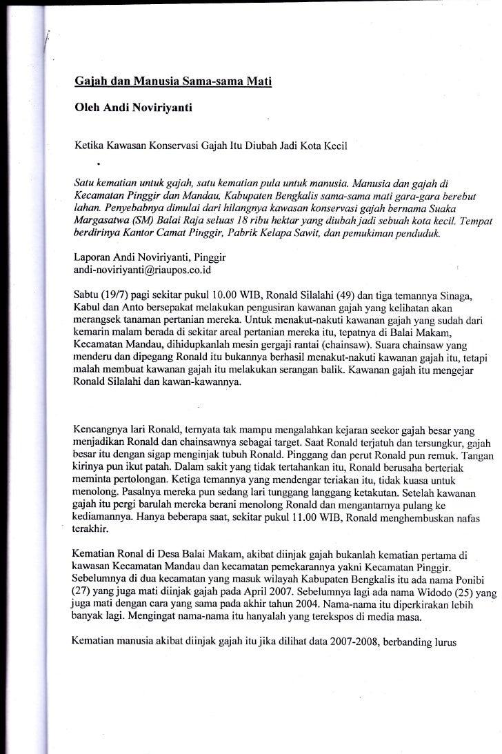 Gaiah dan Manusia Sama-sama Mati Oleh Andi NoviriyantiKetika Kawasan Konservasi Gajah Itu Diubah Jadi Kota KecilSatu kemat...