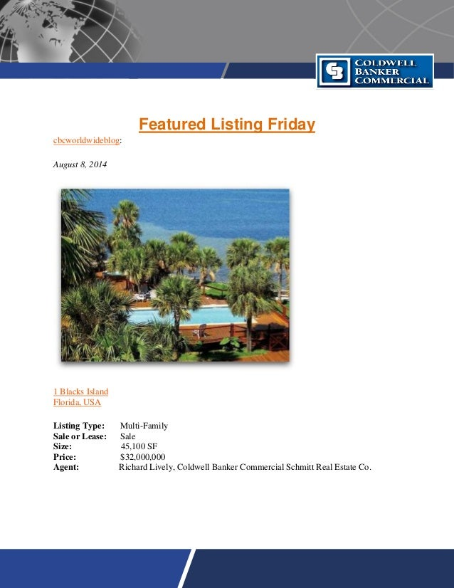 Featured Listing Friday cbcworldwideblog: August 8, 2014 1 Blacks Island Florida, USA Listing Type: Multi-Family Sale or L...