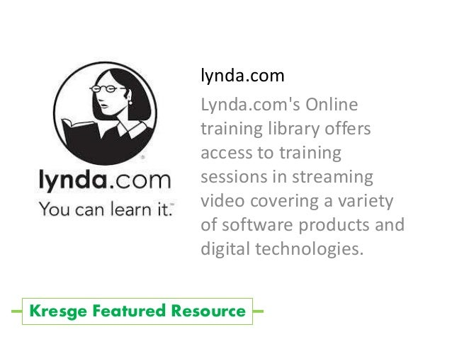 lynda.com Lynda.com's Online training library offers access to training sessions in streaming video covering a variety of ...