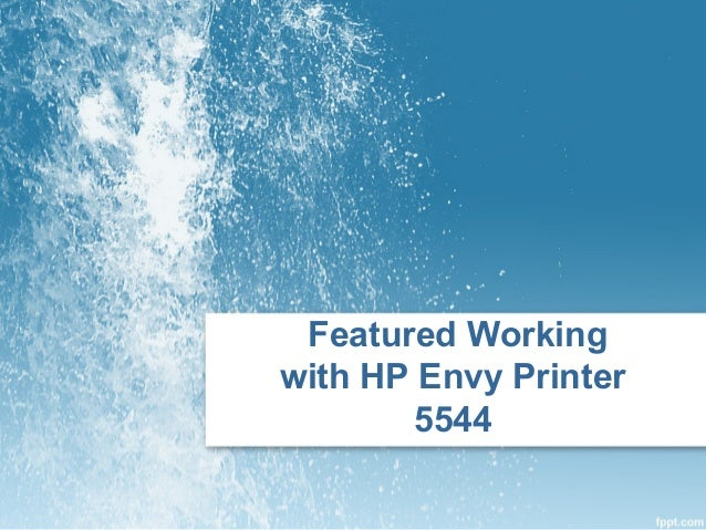 Featured Working with HP Envy Printer 5544