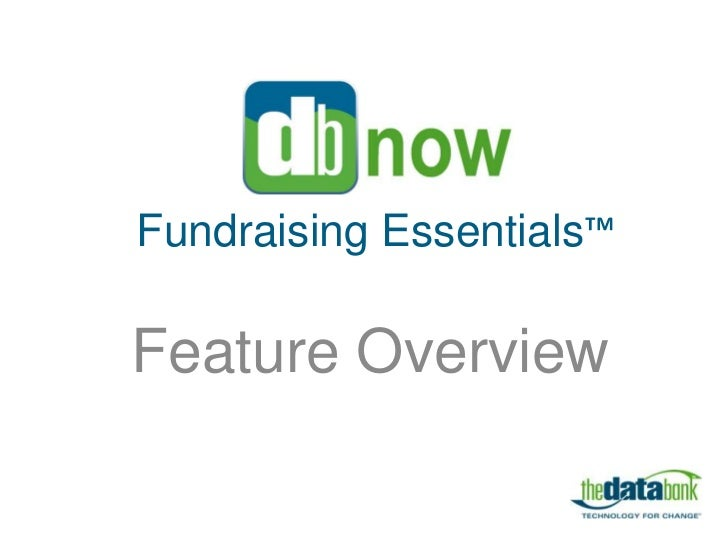 Fundraising Essentials™Feature Overview
