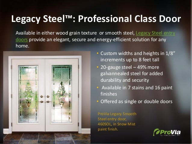 Legacy Steel™: Professional Class Door Available in either wood grain texture or smooth steel, Legacy Steel entry doors pr...