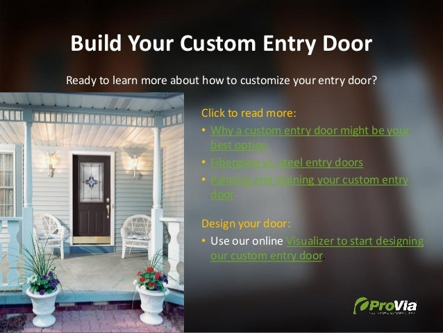 Build Your Custom Entry Door Ready to learn more about how to customize your entry door? Click to read more: • Why a custo...
