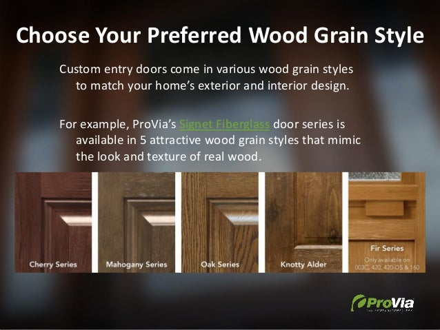 Choose Your Preferred Wood Grain Style Custom entry doors come in various wood grain styles to match your home's exterior ...