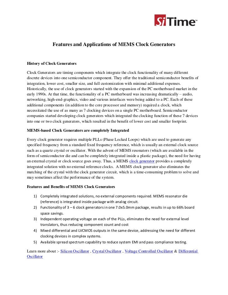 Features and Applications of MEMS Clock GeneratorsHistory of Clock GeneratorsClock Generators are timing components which ...