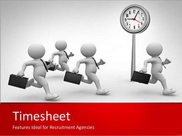 Timesheet Features Ideal for Recruitment Agencies