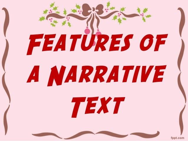 Features ofa Narrative   Text
