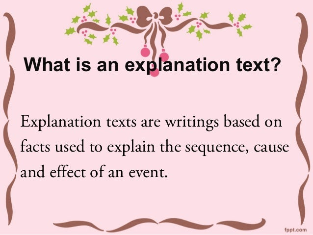 Features of an Explanation Text