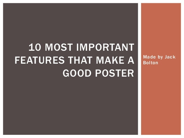 Important Features To Create a Good Poster