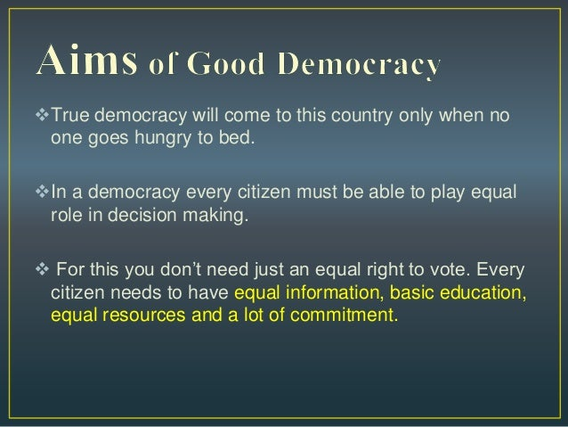 Democracy Is the Best Form of Government