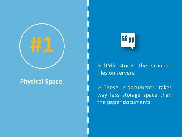 the importance of document management systems When searching for a reputable document management system, have in mind that an ideal dms should contain the following 8 groups of features.